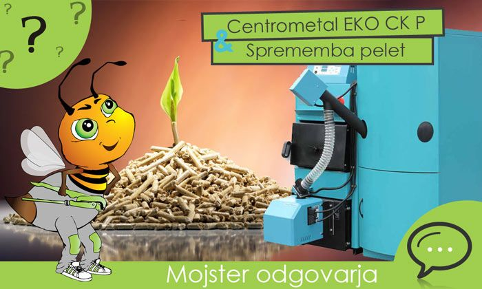 Sprememba pelet pri uporabi Centrometal eko ckp