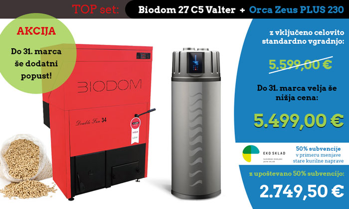 TOP set Biodom 27 C5 Valter in Orca Zeus PLUS 230 - akcija marec